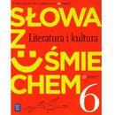 Słowa z uśmiechem. Klasa 6, szkoła podstawowa. Język polski. Podręcznik ze słowniczkiem (312 str.)