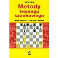 Metody treningu szachowego - Dworecki Mark, Jusupow Artur