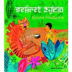 Baśnie hinduskie Sekret życia - Wysyłka od 5,99 - kupuj w sprawdzonych księgarniach !!! (kategoria: Fantas