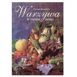 Warzywa w Twoim domu (ISBN 8371630786)