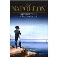Napoleon, t.4 - Max Gallo