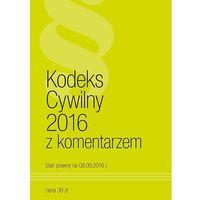 Kodeks Cywilny 2016 z komentarzem, Norma