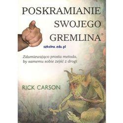 Poskramianie swojego Gremlina, książka z kategorii Parapsychologia, zjawiska paranormalne, paranauki