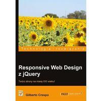 Responsive Web Design z jQuery - Wysyłka od 3,99 - porównuj ceny z wysyłką