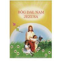 Bóg dał nam Jezusa Podręcznik - Lis Ryszard