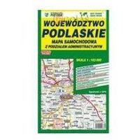 Mapa województwa podlaskiego - administracyjno-samochodowa 1:183 000