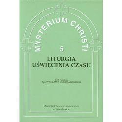 Mysterium Christi 5 Liturgia Uświęcenia Czasu, pozycja wydawnicza