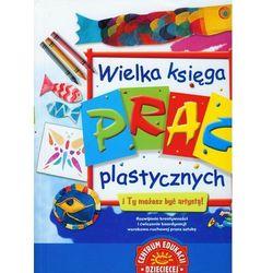 Wielka księga prac plastycznych, książka w oprawie twardej