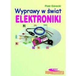 Wyprawy w świat elektroniki, pozycja wydawnicza