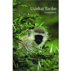 Uciekaj Tariko (kategoria: E-booki)