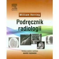 Podręcznik radiologii (9788376097466)