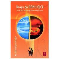 Droga do domu Ojca (ISBN 8372568707)
