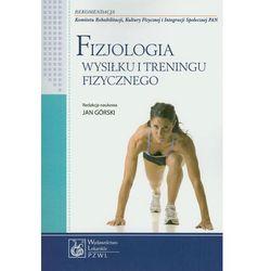 Fizjologia wysiłku i treningu fizycznego, pozycja wydana w roku: 2011