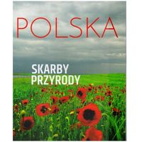 Polska. Skarby przyrody