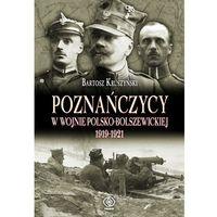 Poznańczycy w wojnie polsko-bolszewickiej 1919-1921, oprawa twarda