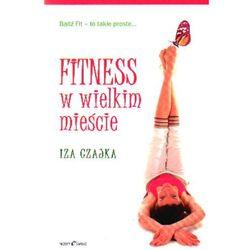 Fitness w wielkim mieście, książka w oprawie broszurowej