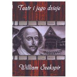 Lissner studio Teatr i jego dzieje. william szekspir