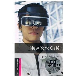 OXFORD BOOKWORMS LIBRARY New Edition STARTER NEW YORK CAFE with AUDIO CD PACK, pozycja wydawnicza