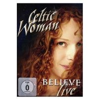Celtic woman - believe  5099967968695 marki Universal music