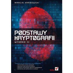 Podstawy kryptografii. Wydanie III (ilość stron 328)