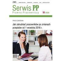 Jak zatrudniać pracowników po zmianach przepisów od 1 września 2016 r., Infor