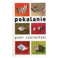 Pokalanie - Piotr Czerwiński, oprawa miękka