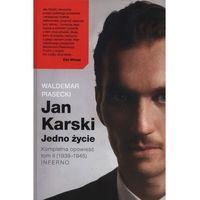Jan Karski. Jedno życie. Tom 2 - Waldemar Piasecki (9788365743145)