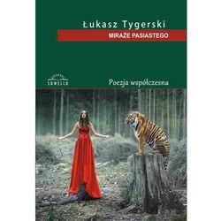 MIRAZE PASIASTEGO OM-SOWELLO - TYGERSKI LUKASZ (kategoria: Dramat)
