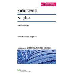 Rachunkowość zarządcza. Analiza i interpretacja [PRZEDSPRZEDAŻ], rok wydania (2014)