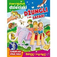 Pomysłowe dzieciaki - w dżungli i na safari - Praca Zbiorowa, oprawa broszurowa