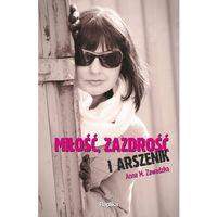 Miłość zazdrość i arszenik (2013)