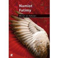 Namiot Fatimy - Miral at-Tahawi, Miral at-Tahawi