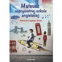 Mateusz w prywatnej szkole angielskiej