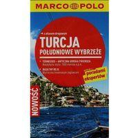 Turcja: Południowe Wybrzeże. Przewodnik Marco Polo Z Atlasem Drogowym (2013)