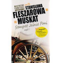 Mistrzyni pow. obyczajowej T.25 Stangret...cz.I (Stanisława Fleszarowa-Muskat)