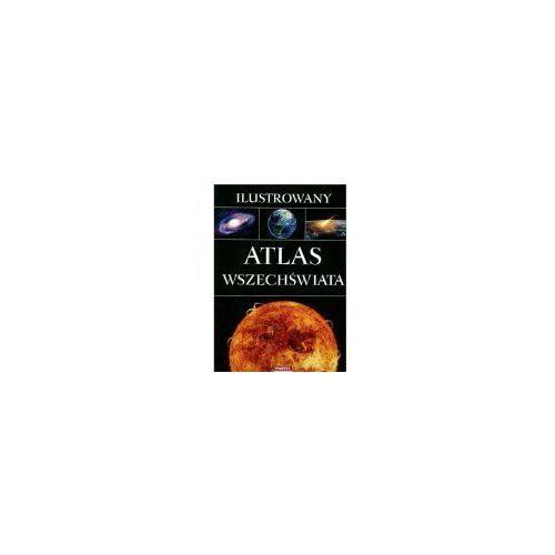Ilustrowany atlas Wszechświata MARTEL (9788363546199)