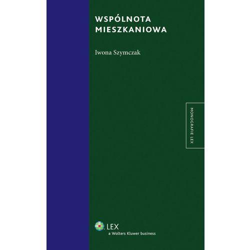 EBOOK Wspólnota mieszkaniowa, Iwona Szymczak