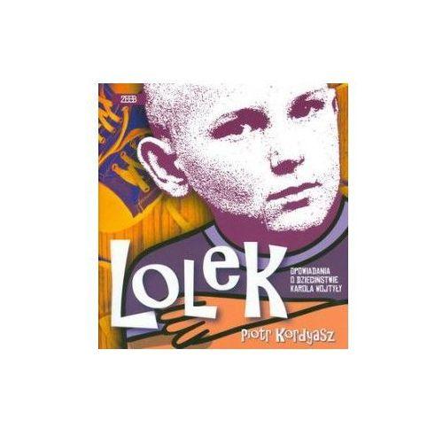 Lolek. Opowiadania o dzieciństwie Karola Wojtyły