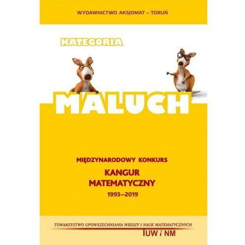 Matematyka z wesołym Kangurem. Poziom MALUCH 2019 - Praca zbiorowa (9788364660740)