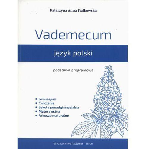 Vademecum. Język polski. Podstawa programowa, AKSJOMAT TORUŃ