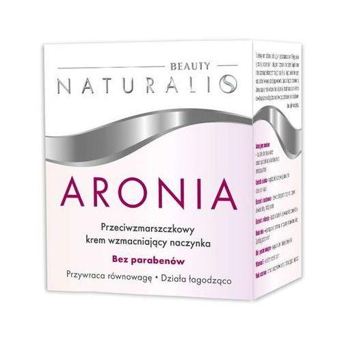 Produkty naturalne u.w.berezińscy Naturalis aronia krem przeciwzmarszczkowy wzmacniający naczynka 50ml