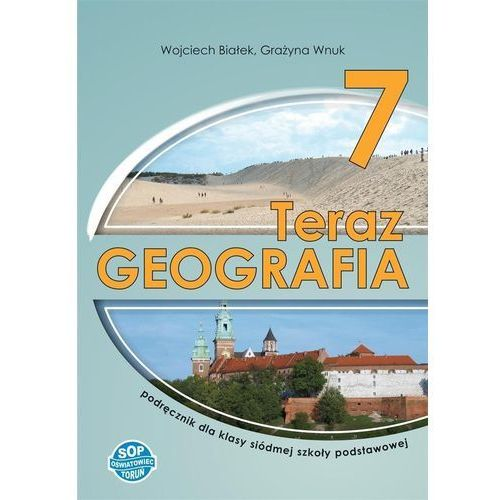 Geografia SP 7 Teraz geografia podręcznik SOP (9788374432047)