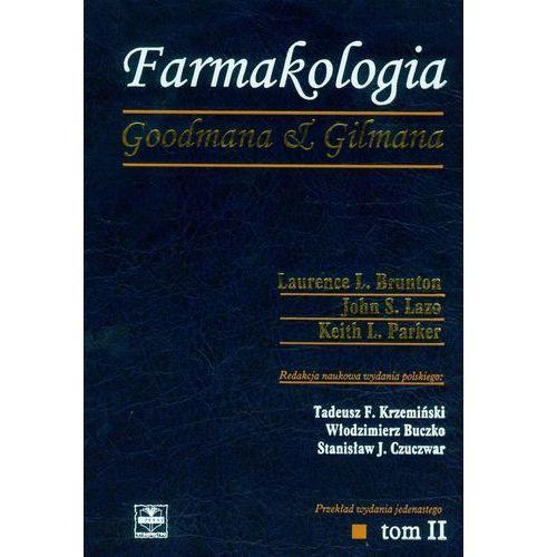 Farmakologia Goodmana & Gilmana Tom 2 - Wysyłka od 3,99 - porównuj ceny z wysyłką (9788360608500)