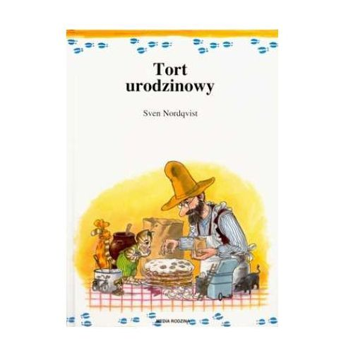 Tort urodzinowy - Sven Nordqvist (9788372782007)