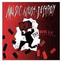 Music Must Destroy (0803341502093)