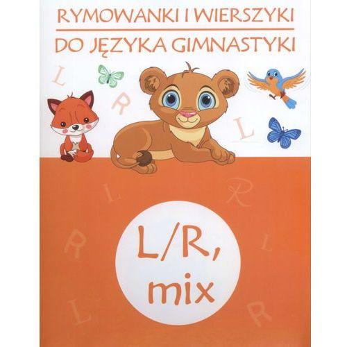 Rymowanki i wierszyki do jezyka gimnastyki L/R MIX (40 str.)