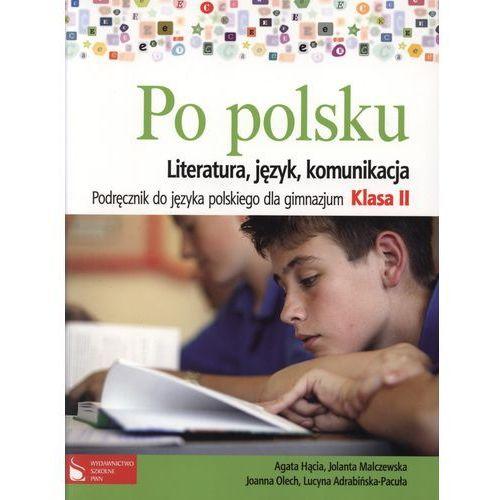 Po polsku 2 Literatura język komunikacja Podręcznik, wydawnictwo szkolne pwn