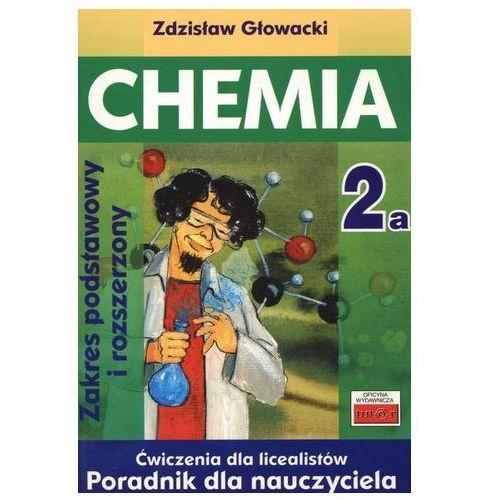 Chemia 2a. Ćwiczenia dla licealistów. Poradnik dla nauczyciela (74 str.)