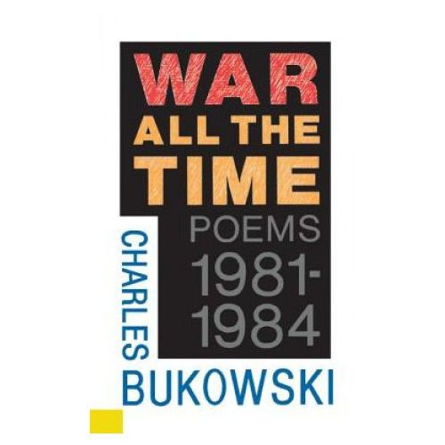War all the time poems 1981-1984, oprawa miękka