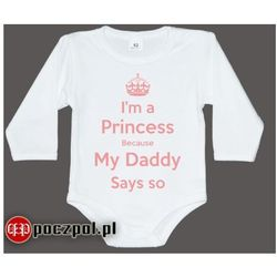 I'm a princess because my daddy says so